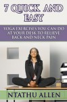 7 Quick And Easy Yoga Exercises You Can Do At Your Desk To Relieve Back And Neck Pain - Ntathu Allen