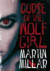 Curse of the Wolf Girl - Martin Millar