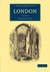 London (Cambridge Library Collection - British and Irish History, 19th Century) (Volume 4) - Charles Knight