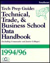 Technical, Trade and Business School Data Handbook - Southeast Regional Edition - Susan Weddle