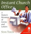 Instant Church Office: A Pastor's Resource of Forms and Letters [With CDROM] - Stan Toler