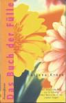 Das Buch der Fülle - Tatjana Kruse