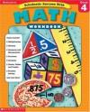 Scholastic Success With: Math Workbook: Grade 4 (Scholastic Success with Workbooks: Math) - Susan L. Lingo, Terry Cooper