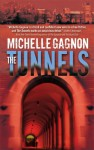 The Tunnels - Michelle Gagnon