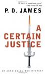 A Certain Justice (Adam Dalgliesh, #10) - Simon Prebble, P.D. James, Michael Jayston