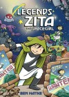 Legends of Zita the Spacegirl - Ben Hatke