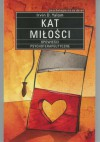 Kat miłości. Opowieści psychoterapeutyczne - Irvin David Yalom