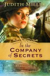 In the Company of Secrets - Judith McCoy Miller
