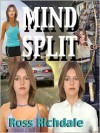 Mind Split - Ross Richdale