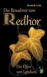 Die Bewahrer von Redhor - Hendrik Lalk