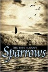 The Truth About Sparrows - Marian Hale