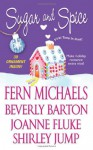 Sugar and Spice - Fern Michaels, Joanne Fluke, Shirley Jump, Beverly Barton