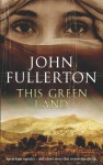 This Green Land - John Fullerton