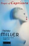 Tropic of Capricorn (Modern Classics) - Henry Miller
