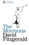 The Complete Heretic's Guide to Western Religion Book One: The Mormons - David Fitzgerald