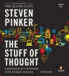 The Stuff of Thought: Language as a Window into Human Nature - Dean Olsher, Steven Pinker