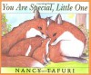 You Are Special, Little One - Nancy Tafuri