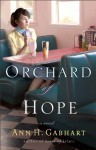 Orchard of Hope - Ann H. Gabhart