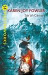 Sarah Canary (S.F. Masterworks) - Karen Joy Fowler