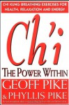 Ch'i the Power Within - Geoff Pike, Phyllis Pike