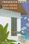 Last Notes from Home - Frederick Exley