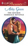 The Kouros Marriage Revenge - Abby Green