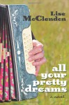 All Your Pretty Dreams - Lise McClendon