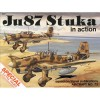 Ju 87 Stuka in action - Aircraft No. 73 - Brian Filley, Don Greer, James G. Robinson