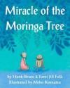 Miracle of the Moringa Tree - Hank Bruce, Miho Komatsu, Tomi Jill Folk