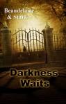 Darkness Waits - Simone Beaudelaire, Edwin Stark