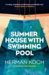 Summer House with Swimming Pool - Herman Koch, Sam Garrett