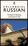 Colloquial Russian - Svetlana Le Fleming