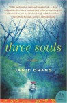 Three Souls: A Novel (Paperback) - Common - by Janie Chang