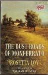 The Dust Roads Of Monferrato (Flamingo) - Rosetta Loy, William Weaver