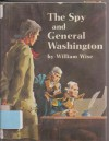 The Spy and General Washington - William Wise