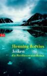 Joiken: Ein Piet-Hieronymus-Roman - Henning Boëtius