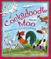 Cockadoodle Moo. Compiled by John Foster - John Foster