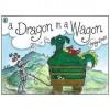 A Dragon In A Wagon - Lynley Dodd
