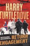 Return Engagement - Harry Turtledove
