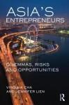 Asia's Entrepreneurs: Dilemmas, Risks, and Opportunities - Virginia Cha, Stuart Smith
