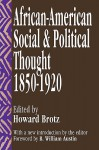 Negro Social and Political Thought, 1850-1920 - Howard M. Brotz
