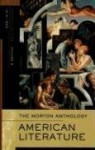 The Norton Anthology of American Literature (Seventh Edition) (Vol. D) - Nina Baym