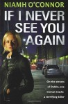 If I Never See You Again by O'Connor, Niamh (2011) - Niamh O'Connor