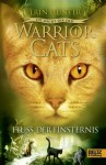 Warrior Cats - Die Macht der drei. Der Fluss der Finsternis: III, Band 2 - Erin Hunter, Anja Hansen-Schmidt
