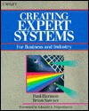 Creating Expert Systems for Business and Industry - Paul Harmon, Brian Sawyer
