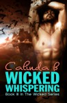 Wicked Whispering - Calinda B.