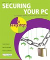 Securing Your PC in Easy Steps - Mark Lee