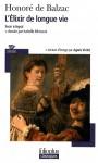 L'élixir de longue vie - Agnès Verlet, Honoré de Balzac, Isabelle Mimouni