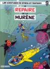 Le Repaire de la murène - André Franquin