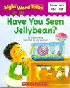 Have You Seen Jellybean? - Maria Fleming, Amy Wummer